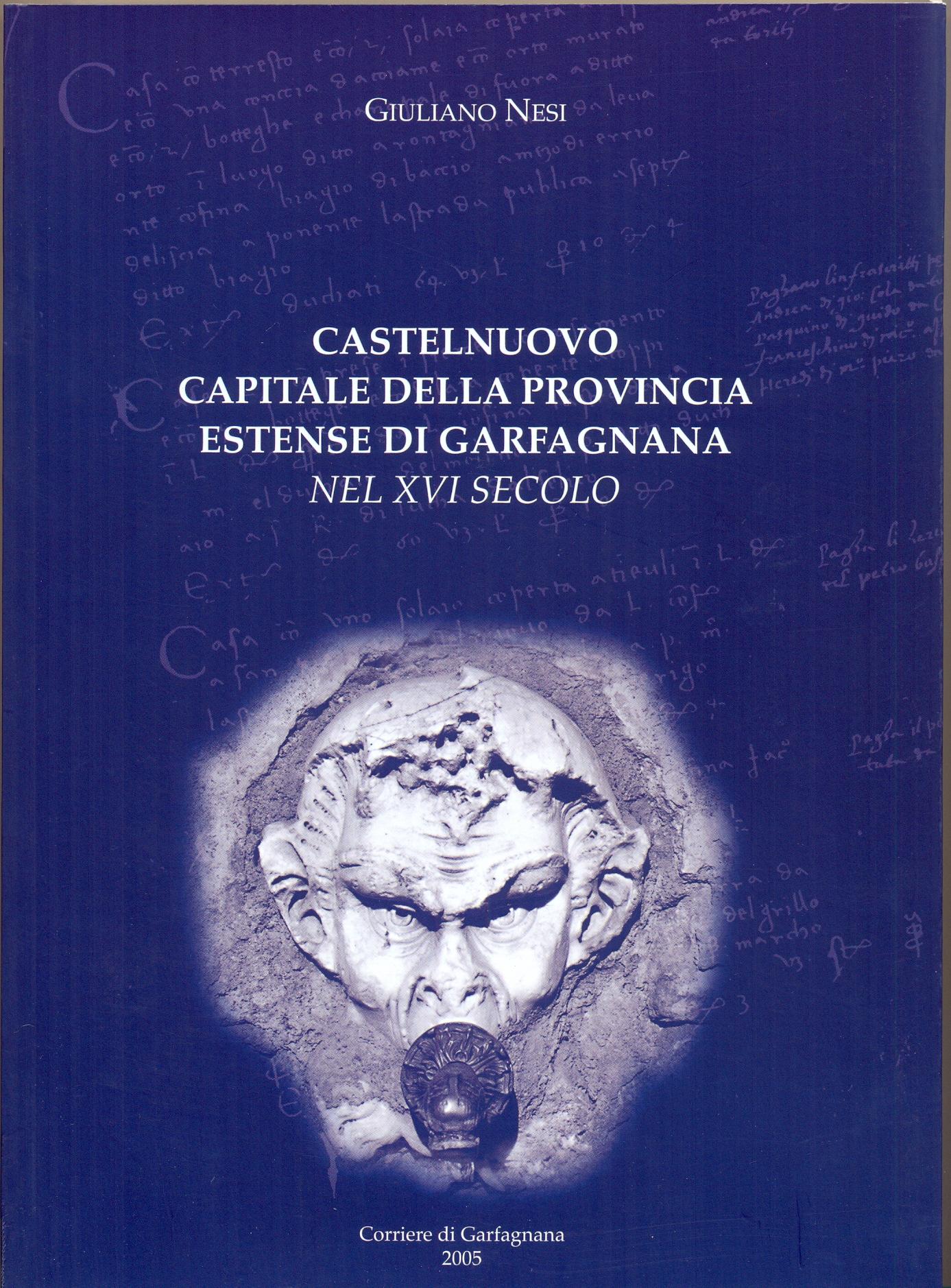 Castelnuovo capitale della provincia estense di garfagnana
