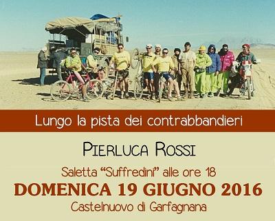 Lungo la pista dei contrabbandieri di Pierluca Rossi
